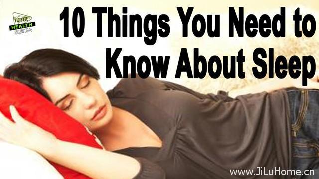 《影响睡眠的十件事情 10 Things You Need to Know About Sleep》