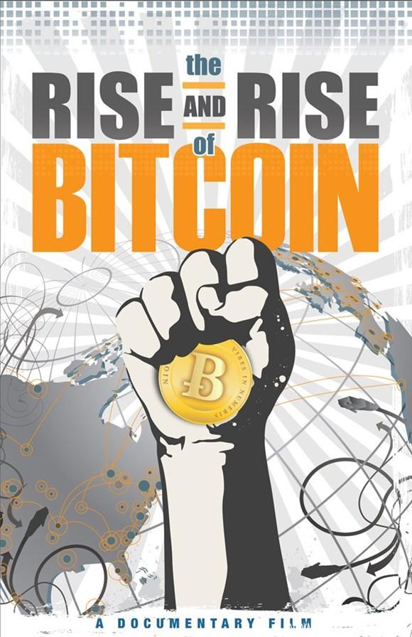 《比特币的崛起 The Rise and Rise of Bitcoin》