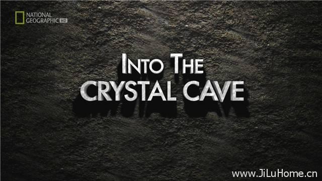 《探秘墨西哥水晶洞穴 Into the crystal caves》