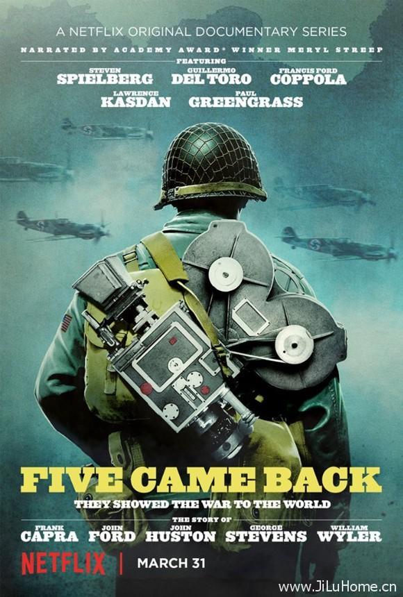 《五人归来:好莱坞与第二次世界大战 Five Came Back (2017)》