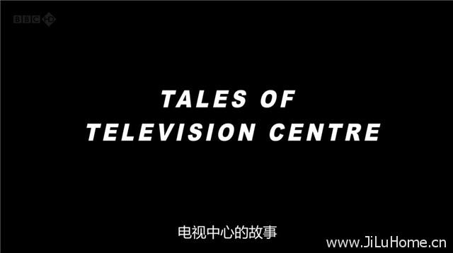 《BBC电视中心往事 Tales of Television Centre (2012)》