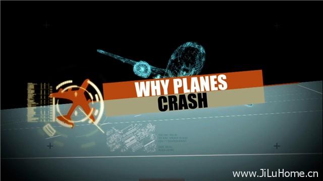 《空难调查档案 Why Planes Crash (2013)》