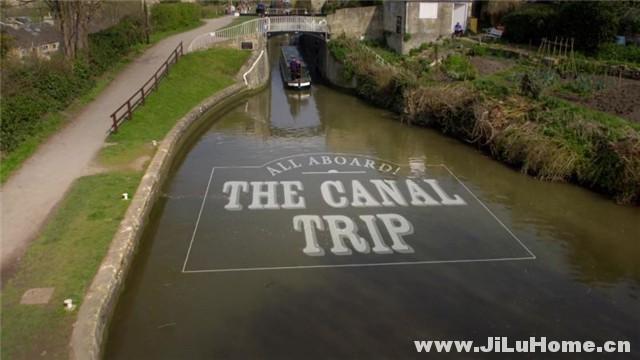 《请大家上船:运河之旅 All Aboard The Canal Trip (2015)》