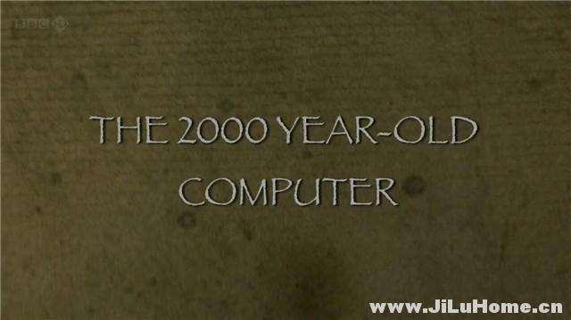 《古代计算机 The Two Thousand Year Old Computer (2012)》