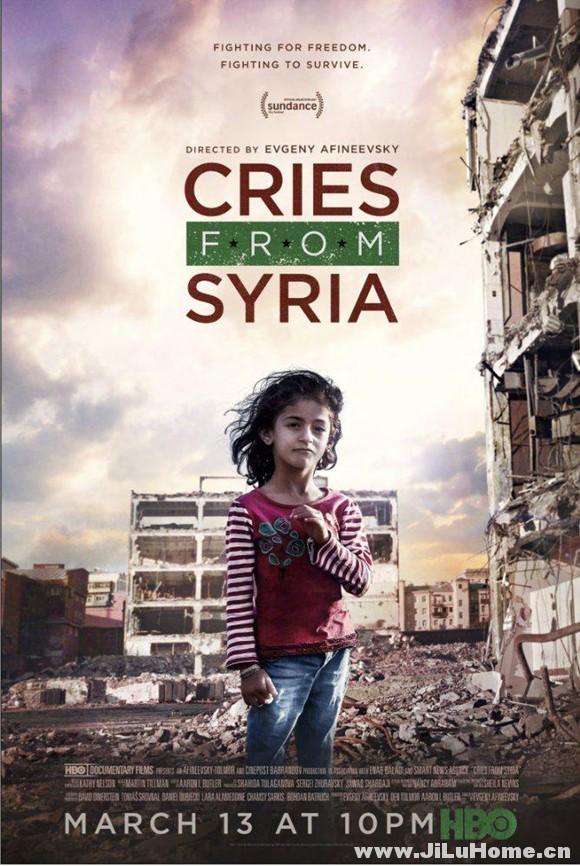 《叙利亚的哭声 Cries from Syria (2017)》