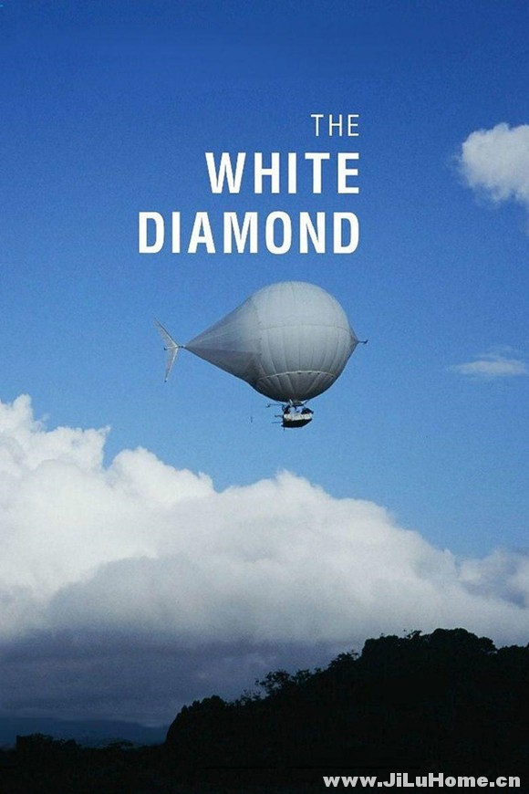 《白钻石 The White Diamond (2004)》