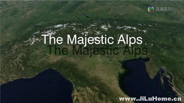 《群山绝色 The Majestic Alps (2013)》
