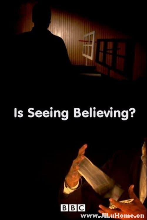 《眼见不为实 Is Seeing Believing (2010)》