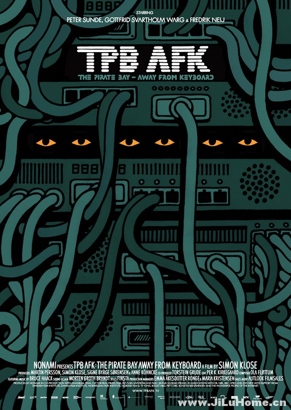 《现实生活中的海盗湾 TPB AFK: The Pirate Bay Away from Keyboard (2013)》