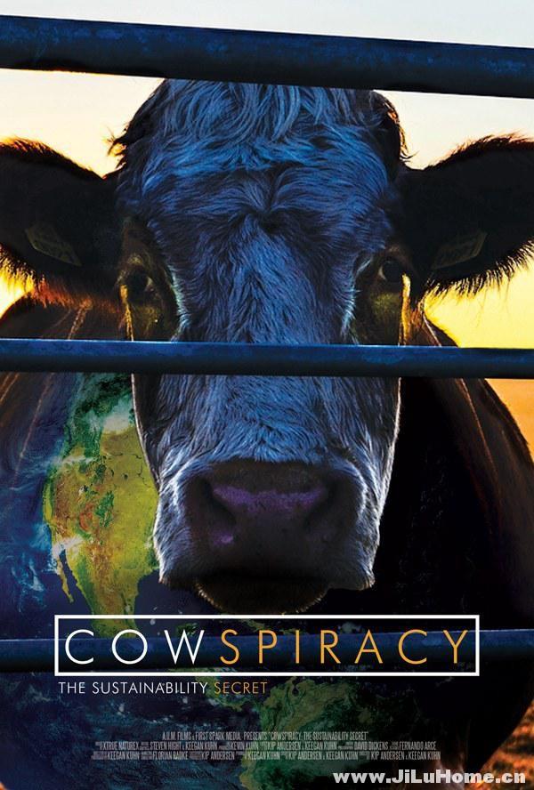 《奶牛阴谋:永远不能说的秘密 Cowspiracy: The Sustainability Secret (2014)》