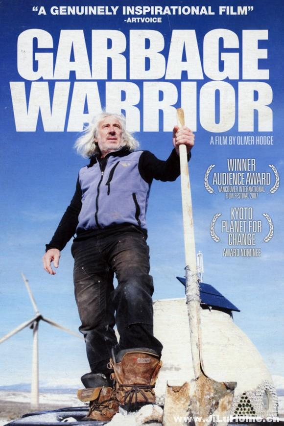 《垃圾勇士 Garbage Warrior (2007)》