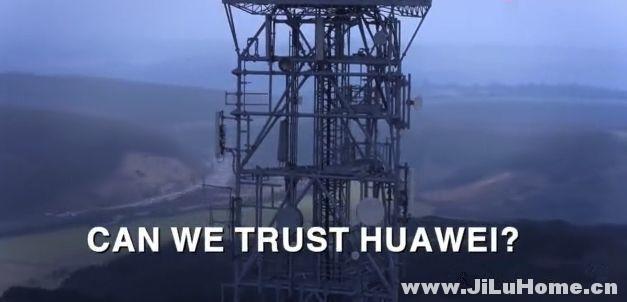 《我们可以相信华为么?Can We Trust Huawei?》
