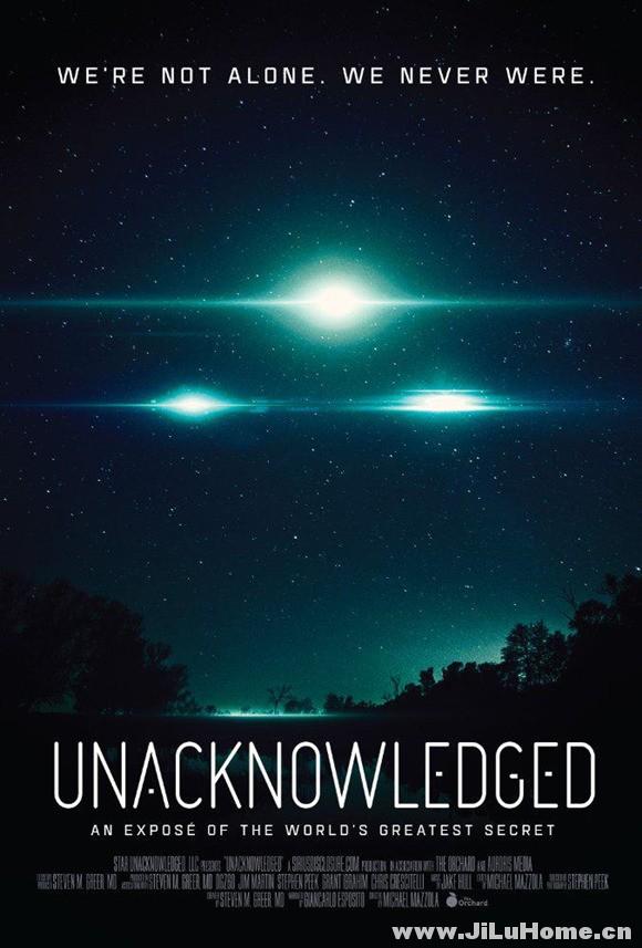 《未曾确认:外星人揭秘 Unacknowledged (2017)》