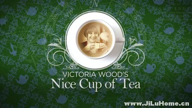 《与维多利亚共品香茗 Victoria Wood's Nice Cup of Tea (2013)》