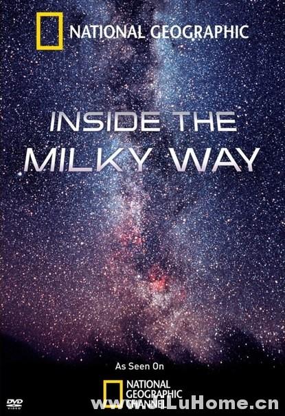 《走进银河/深入银河系 Inside the Milky Way (2010)》