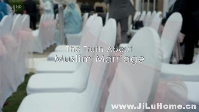 《穆斯林婚姻的真相 The Truth About Muslim Marriage (2017)》
