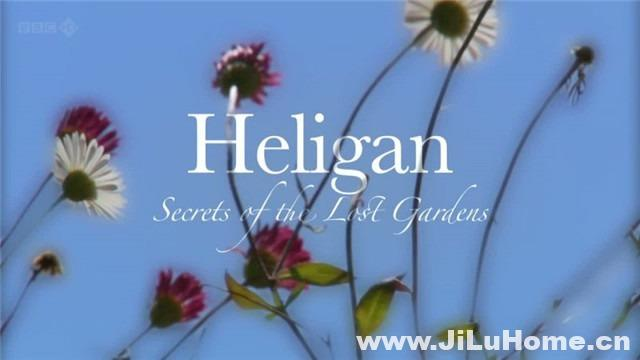《海利根失乐园 Heligan: Secrets of the Lost Gardens》