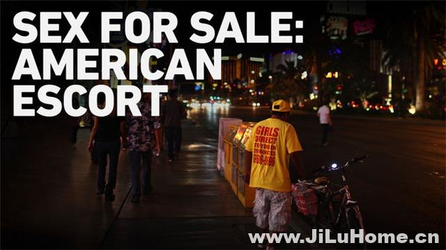 《美国应召女郎 Sex for Sale American Escort (2012)》