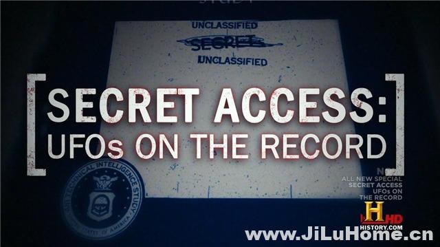 《秘密接触:UFO实录 Secret Access: UFOs on the Record (2011)》