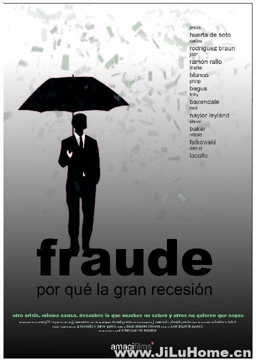 《坑爹:金融危机真相 Fraude: Por qué la gran recesión (2012)》