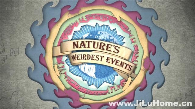 《大自然怪现象/大自然的怪事 Nature's Weirdest Events (2012)》第一季