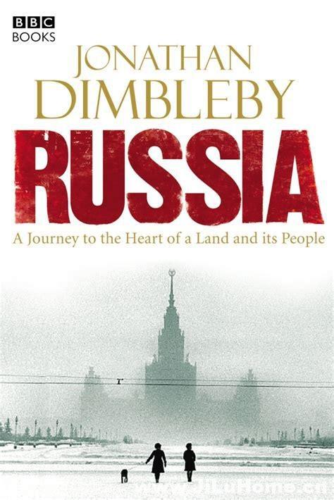 《俄罗斯之旅 Russia: A Journey with Jonathan Dimbleby (2008)》