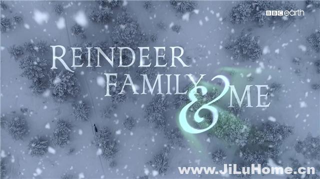 《驯鹿和我 Reindeer Family & Me (2017)》