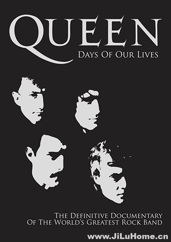 《皇后乐队:演出岁月/那些我们演出的时光 Queen Days Of Our Lives (2011)》