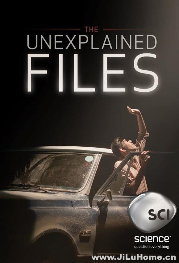 《怪事件档案/未解之谜 The Unexplained Files (2013)》第一季